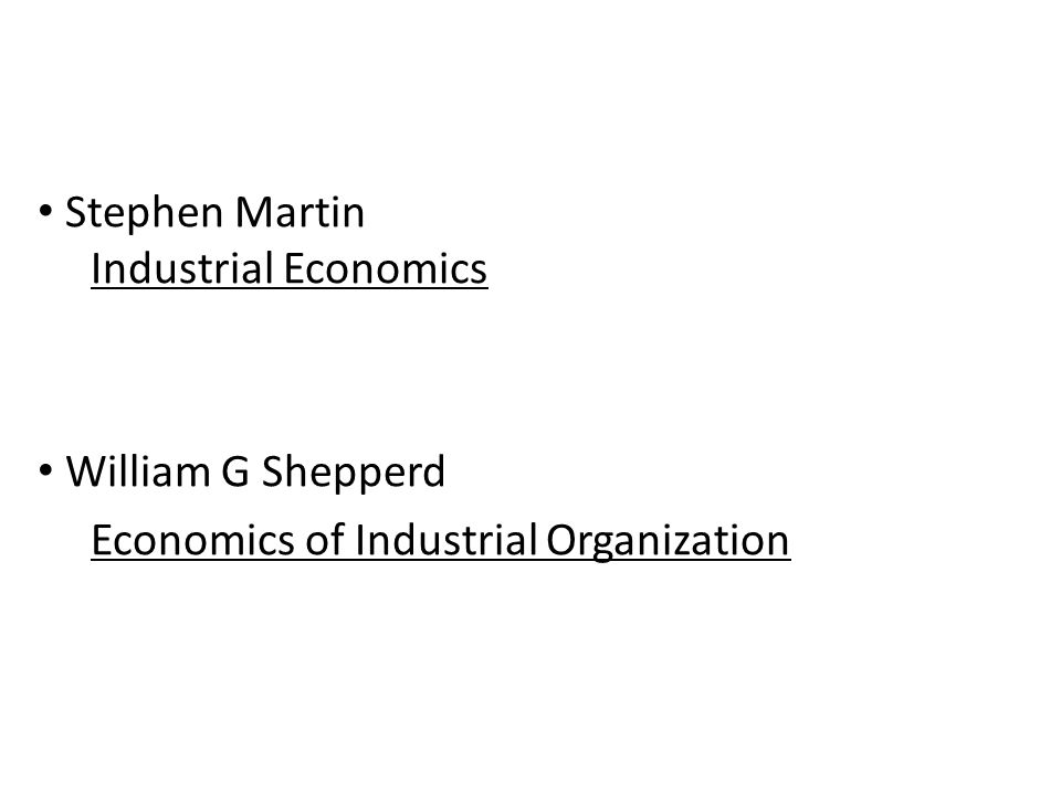 Buku Rujukan Stephen Martin Industrial Economics William G Shepperd Economics of Industrial Organization