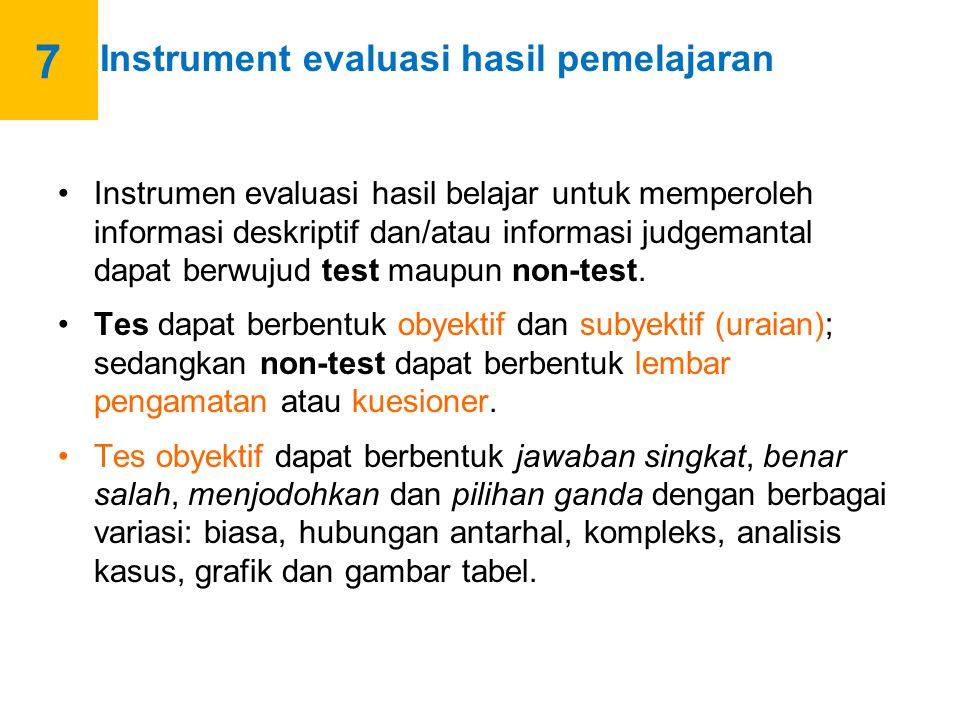 7 Instrument evaluasi hasil pemelajaran.