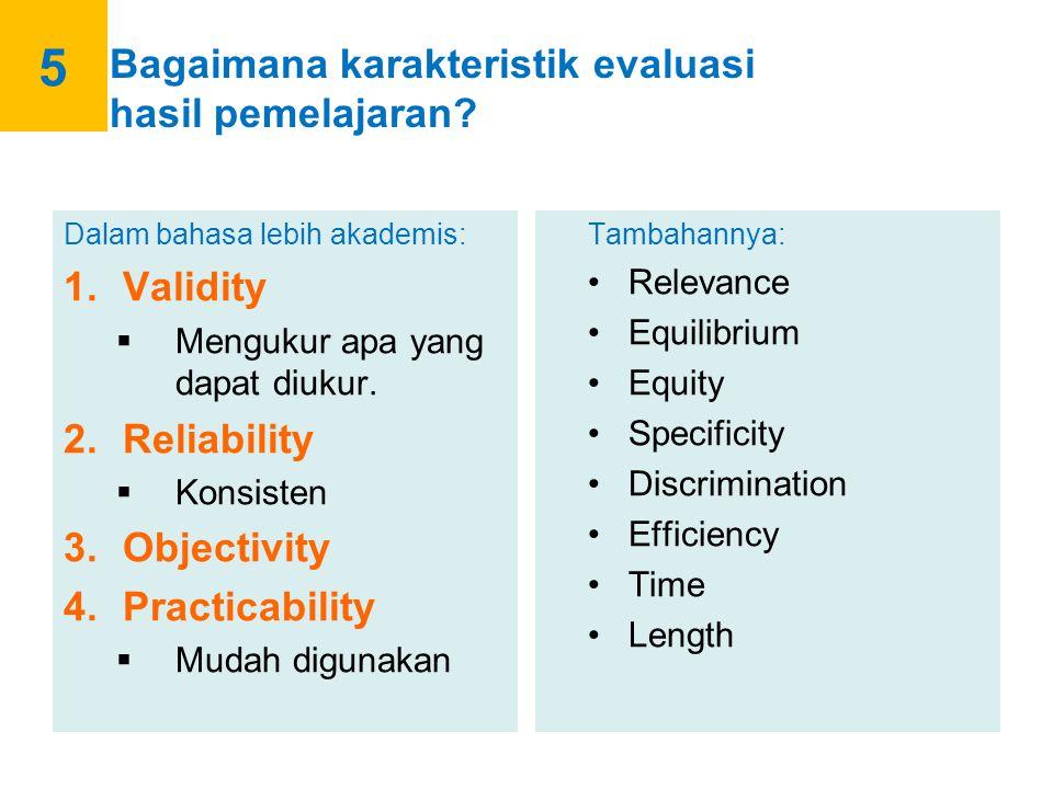 6 Jenis-jenis evaluasi hasil pemelajaran.