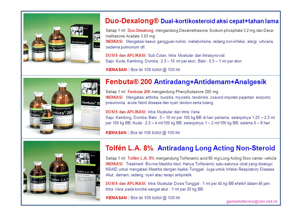 Setiap 1 ml Duo-Dexalong mengandung Dexamethasone Sodium phosphate 3,2 mg dan Dexa- methasone Acetate 3,63 mg INDIKASI: Mengatasi kasus gangguan nutrisi, metabolisme, radang non-infeksi, alergi, urticaria, oedema pulmonum dll.