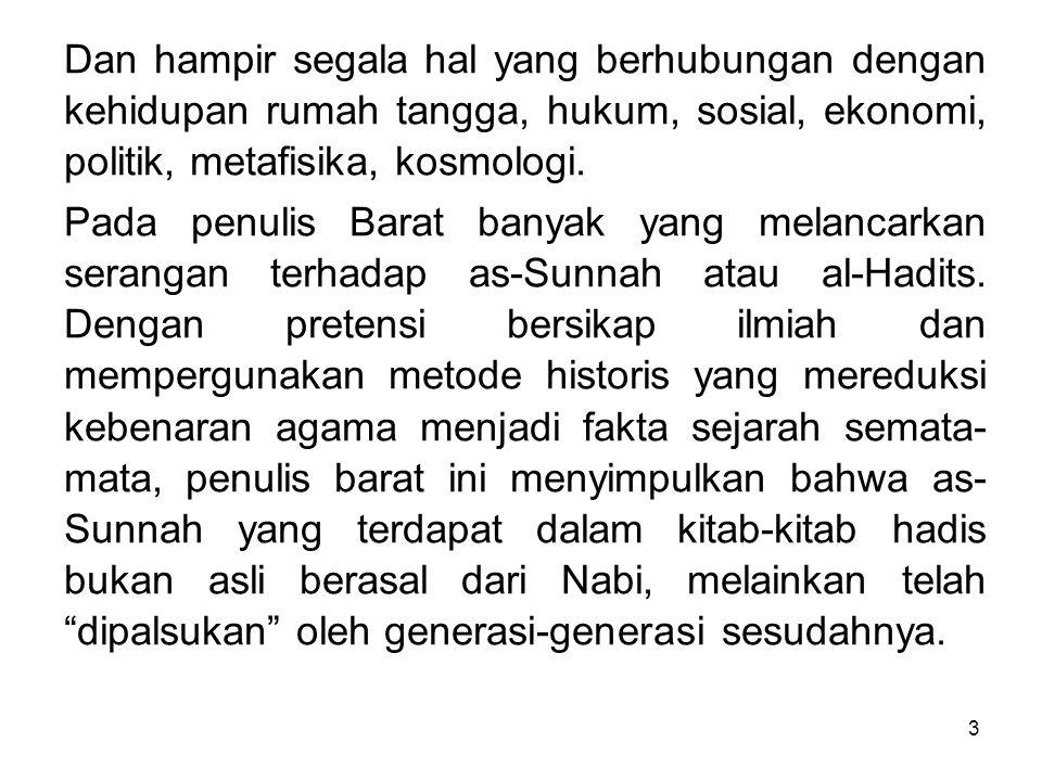 4 Dibalik kedok keilmiahan ini sesungguhnya bersembunyi asumsi a priori bahwa Islam bukanlah petunjuk Tuhan.