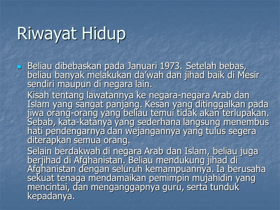 Riwayat Hidup Beliau dibebaskan pada Januari 1973.
