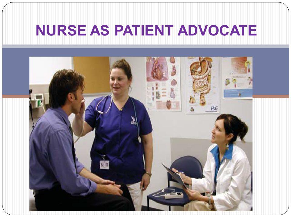 Pendahuluan Advocacy is at the heart of nursing professional Advokasi adalah kegiatan memberitahukan dan mendukung individu guna membuat keputusan yg terbaik bagi dirinya.