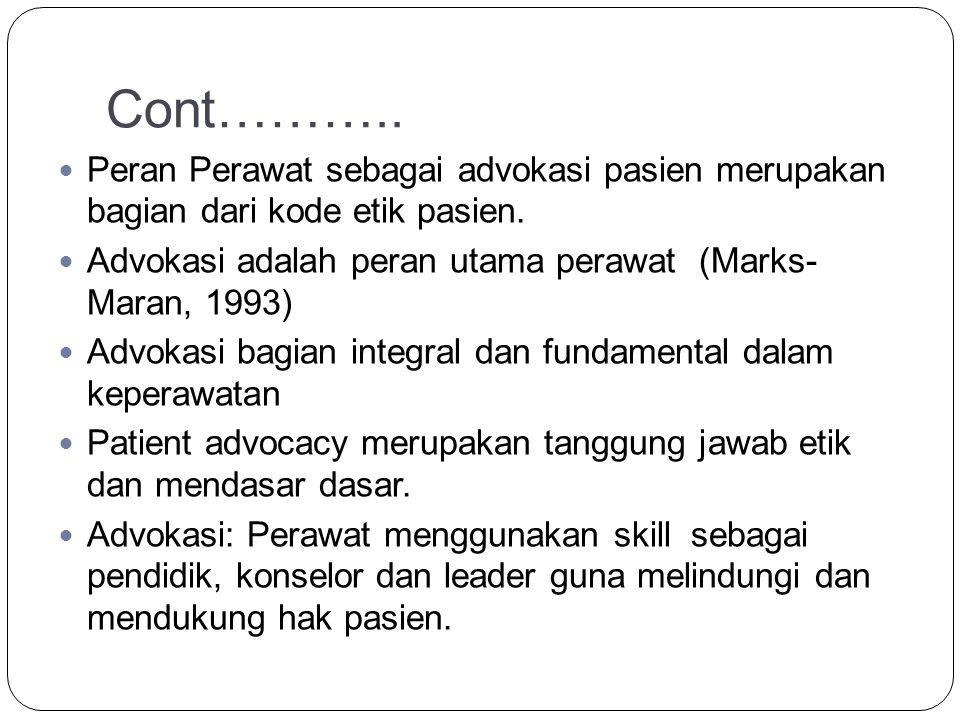 Tujuan Advokasi Membantu agar klien diperlakukan secara manusiawi.