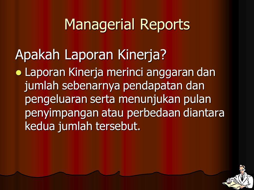 Managerial Reports Apakah Laporan Kinerja.