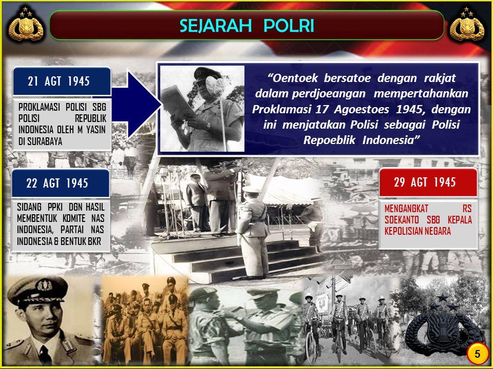 SEJARAH POLRI SIDANG PPKI DGN HASIL MEMBENTUK KOMITE NAS INDONESIA, PARTAI NAS INDONESIA & BENTUK BKR 22 AGT 1945 MENGANGKAT RS SOEKANTO SBG KEPALA KE