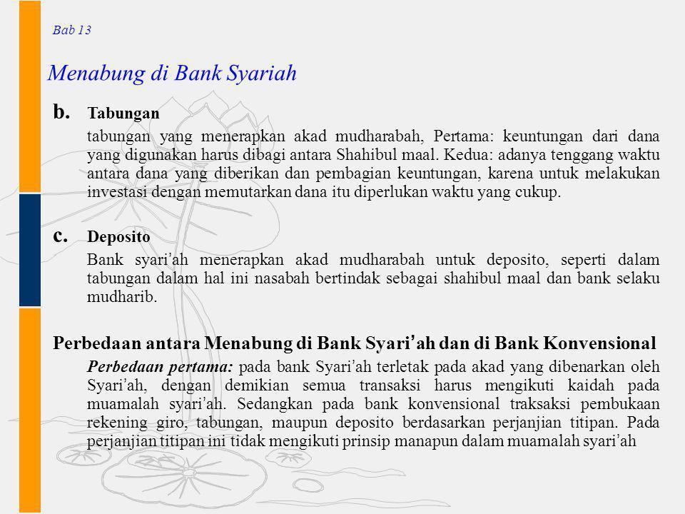Menabung di Bank Syariah Bab 13 b. Tabungan tabungan yang menerapkan akad mudharabah, Pertama: keuntungan dari dana yang digunakan harus dibagi antara