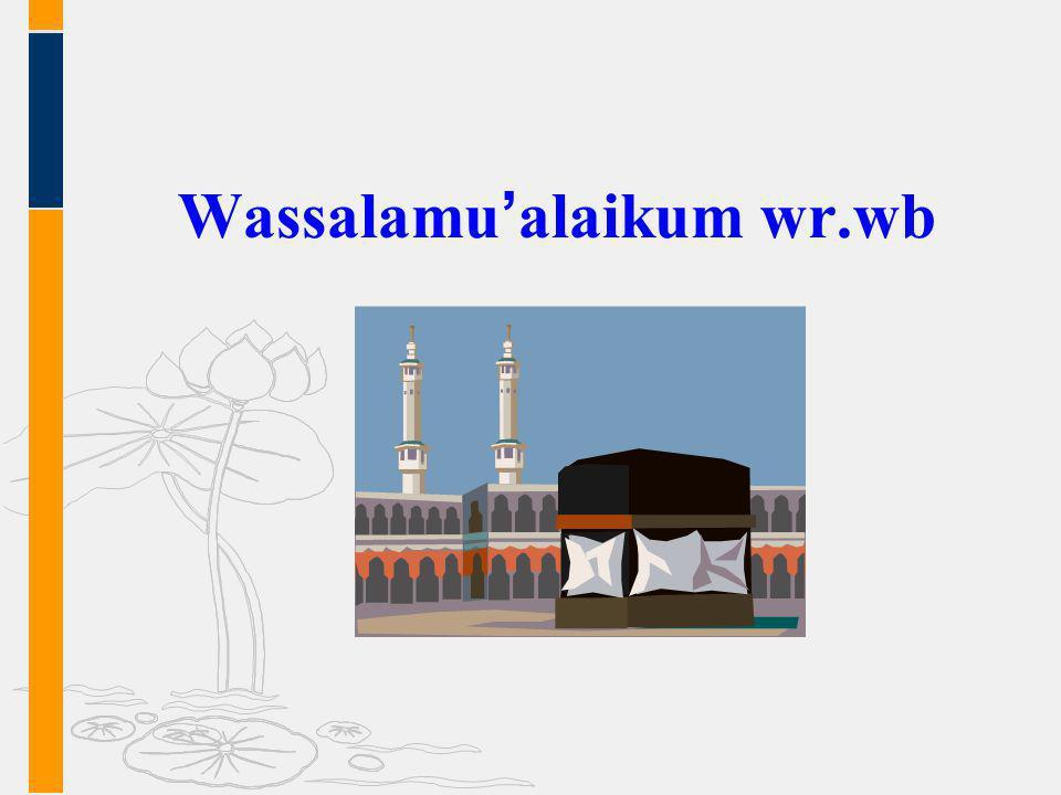 Wassalamu ' alaikum wr.wb