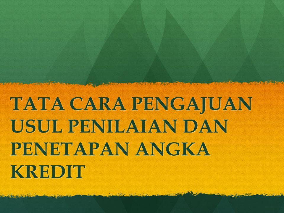 Usul Penilaian Angka Kredit A.
