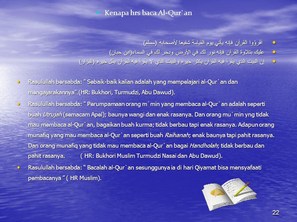 Kita Dan Al-Qur`an Membacanya Mentadaburinya Mengamalkan Menghafalnya