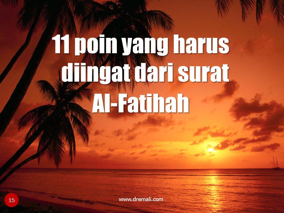 www.dremali.com 11 poin yang harus diingat dari surat Al-Fatihah 15