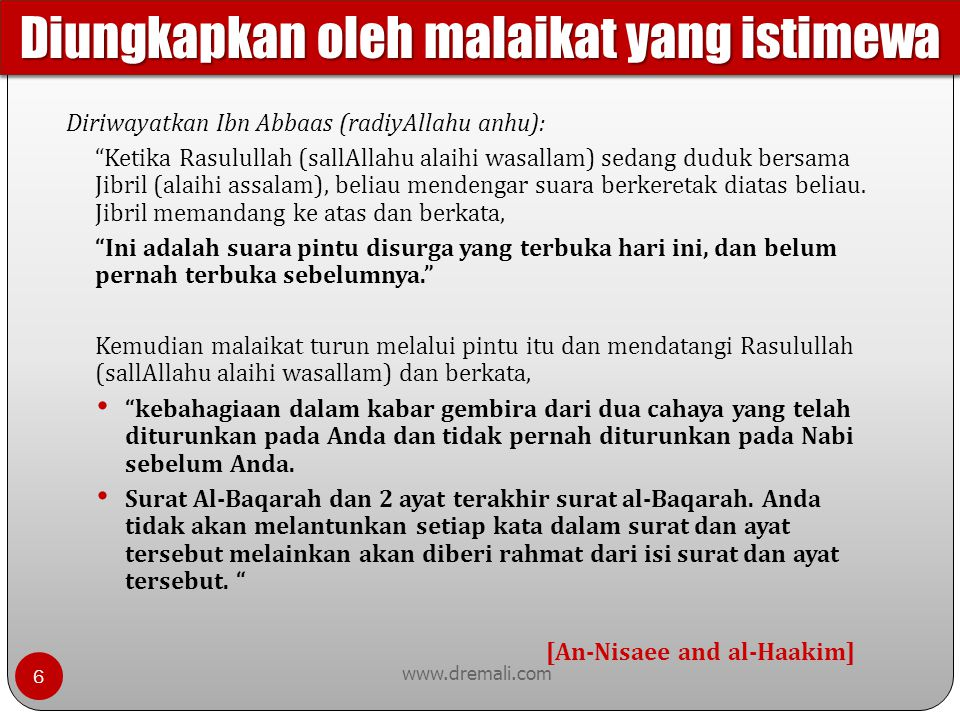 www.dremali.com Merupakan surat pembuka dalam Al-Qur'an Merupakan muqodimah kitab Diperintahkan untuk dilantunkan 17 kali dalam sehari Merupakan kunci setiap surat, Kunci pada keseluruhan Al-Qur'an Jika Anda meletakkan surat al-Fatihah di depan surat apapun, Anda dapat melanjutkannya Ghayril maghthubi – Surat Al-Baqarah menjelaskan siapa mereka Dhaaleen (Al-Dhollin) - Surat Al-Baqarah menjelaskan siapa mereka Siratalatheena anamta – Surat al-Baqarah: Alif Lam Mim Setiap Surat di dalam Al-Qur'an terhubung dengan surat Al- Fatihah Surat ini menjelaskan keseluruhan dalam Al-Qur'an Terdapat tema-tema inti di dalam setiap surat kecuali surat Al-Fatihah.