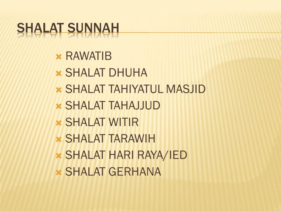  PENGERTIAN Shalat sunnah yang dikerjakan pada waktu dhuha (matahari naik setinggi tombak) sampai masuk waktu dhuhur.