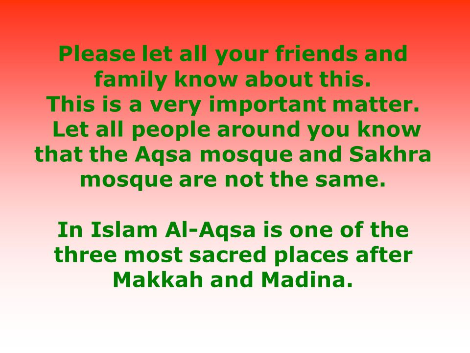 Tujuan utama media Yahudi (dengan eksploitasi berita di CNN) menyamarkan Masjid Sakhra sebagai Masjid Aqsa adalah agar Yahudi bisa menghancurkan Al Aq