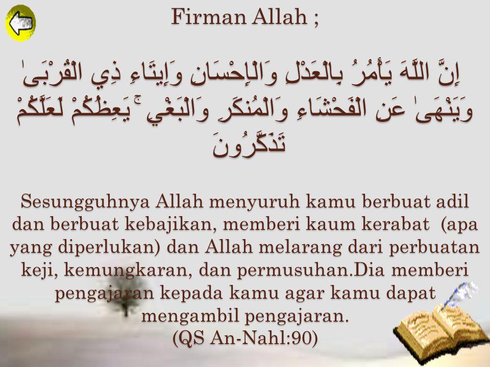 Al 'Adlu (Maha Adil) Secara Etimologi ; Secara Terminologi ; Meneladani sifat Al 'Adlu dengan cara kita dapat berbuat adil kepada siapa saja. meletakk