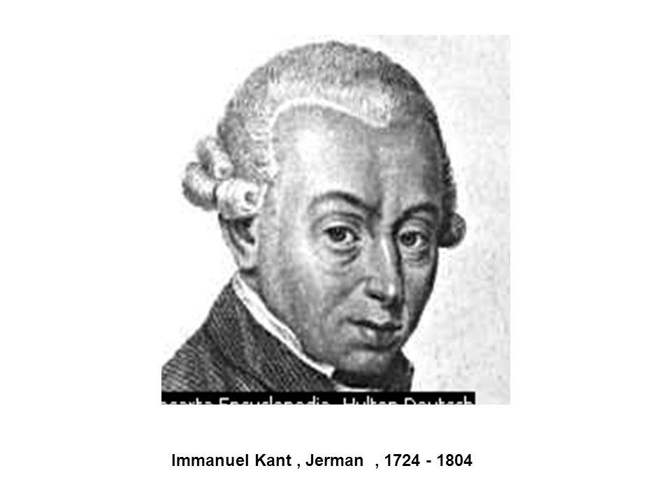 Immanuel Kant, Jerman, 1724 - 1804