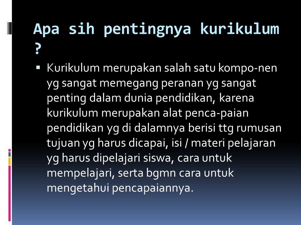 Landasan Filosofis dan Alternatif Model Pendidikan Bagi Anak CI- BI, Ravik Karsidi, 29 Desember 200714 Pengembangan Kurikulum P.A.B.