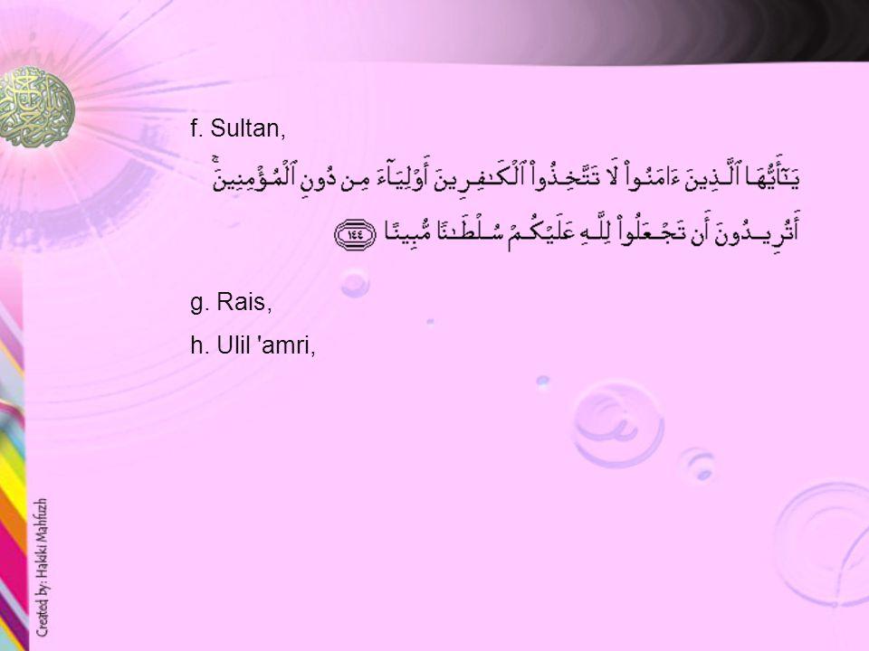 c.Malik : al-Fatihah : 4 d. Wali : al-A'raf : 3 e.