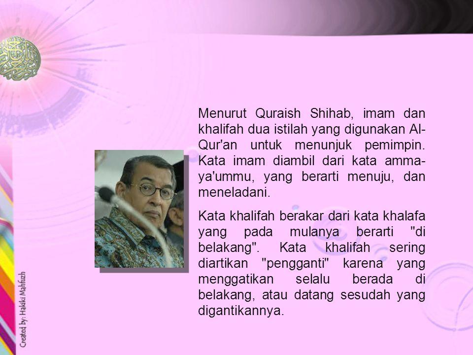 f. Sultan, g. Rais, h. Ulil amri,