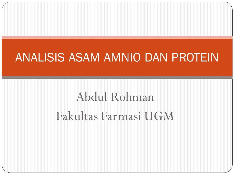 Abdul Rohman Fakultas Farmasi UGM ANALISIS ASAM AMNIO DAN PROTEIN