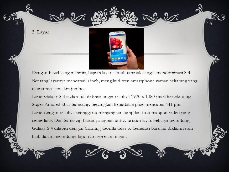 3.Software Samsung membenamkan banyak fitur di Galaxy S IV.