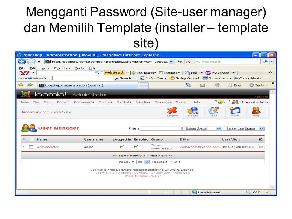 Mengganti Password (Site-user manager) dan Memilih Template (installer – template site)