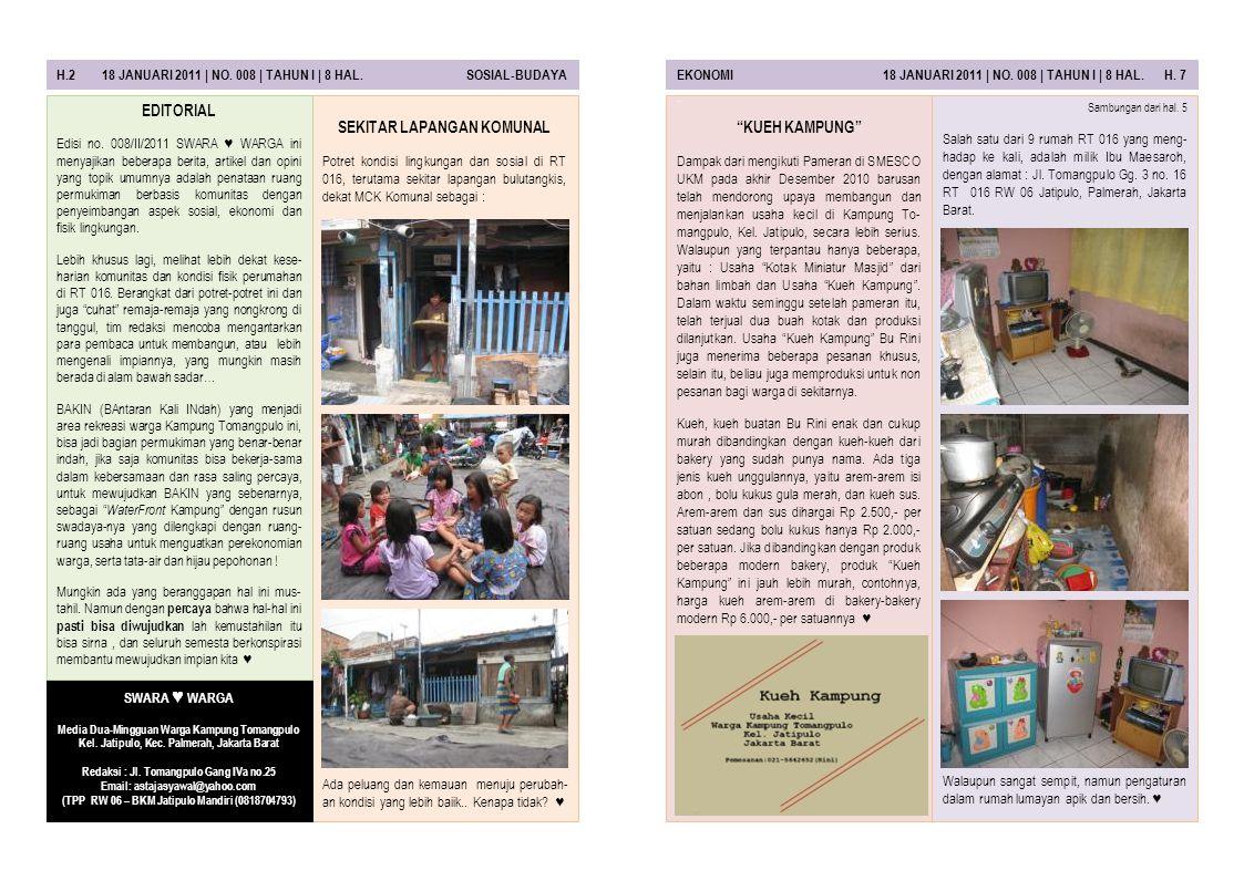 H.2 18 JANUARI 2011 | NO.008 | TAHUN I | 8 HAL. SOSIAL-BUDAYAEKONOMI 18 JANUARI 2011 | NO.