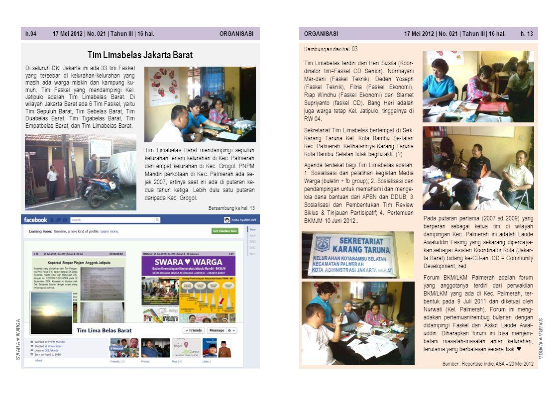 h.12 17 Mei 2012   No.021   Tahun III   16 hal. STRATEGIGLOBAL + LOKAL 17 Mei 2012   No.