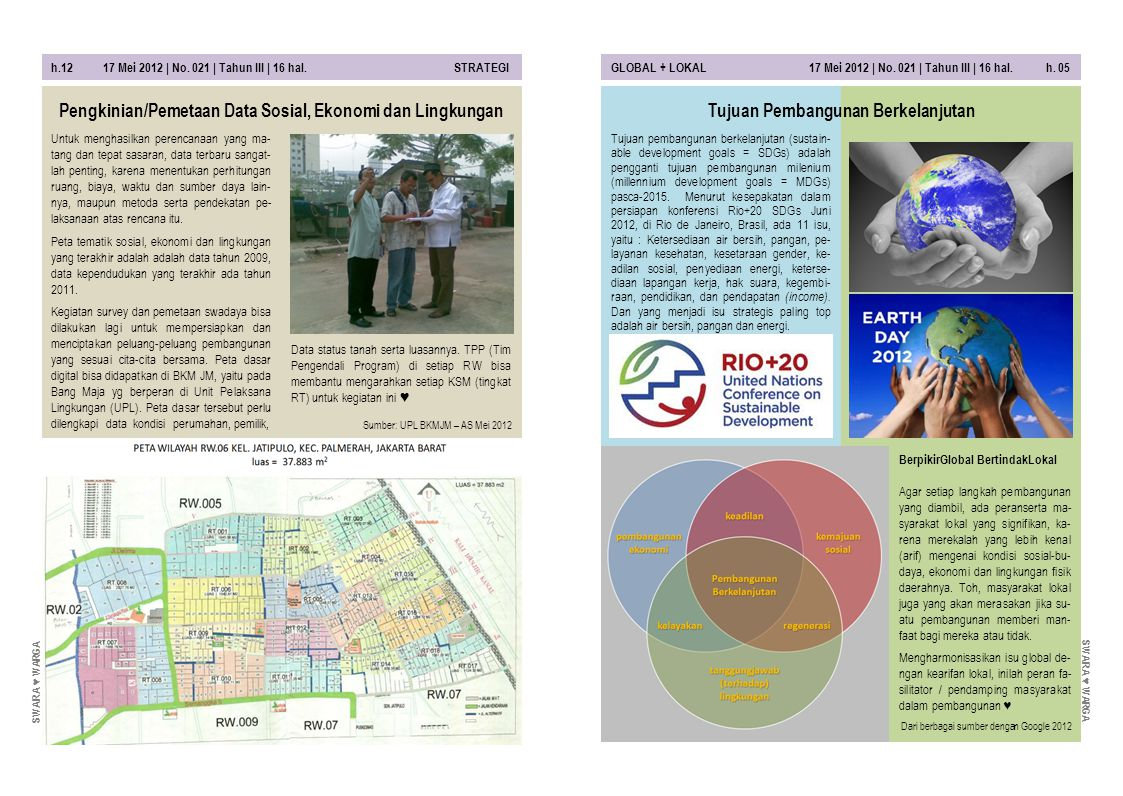 h.12 17 Mei 2012 | No. 021 | Tahun III | 16 hal. STRATEGIGLOBAL + LOKAL 17 Mei 2012 | No. 021 | Tahun III | 16 hal. h. 05 Untuk menghasilkan perencana