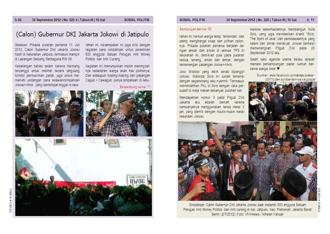 h.06 30 September 2012 | No. 025 4 | Tahun III | 16 hal SOSIAL POLITIKSOSIAL POLITIK 30 September 2012 | No. 025 | Tahun III | 16 hal. h. 11 Karena ke