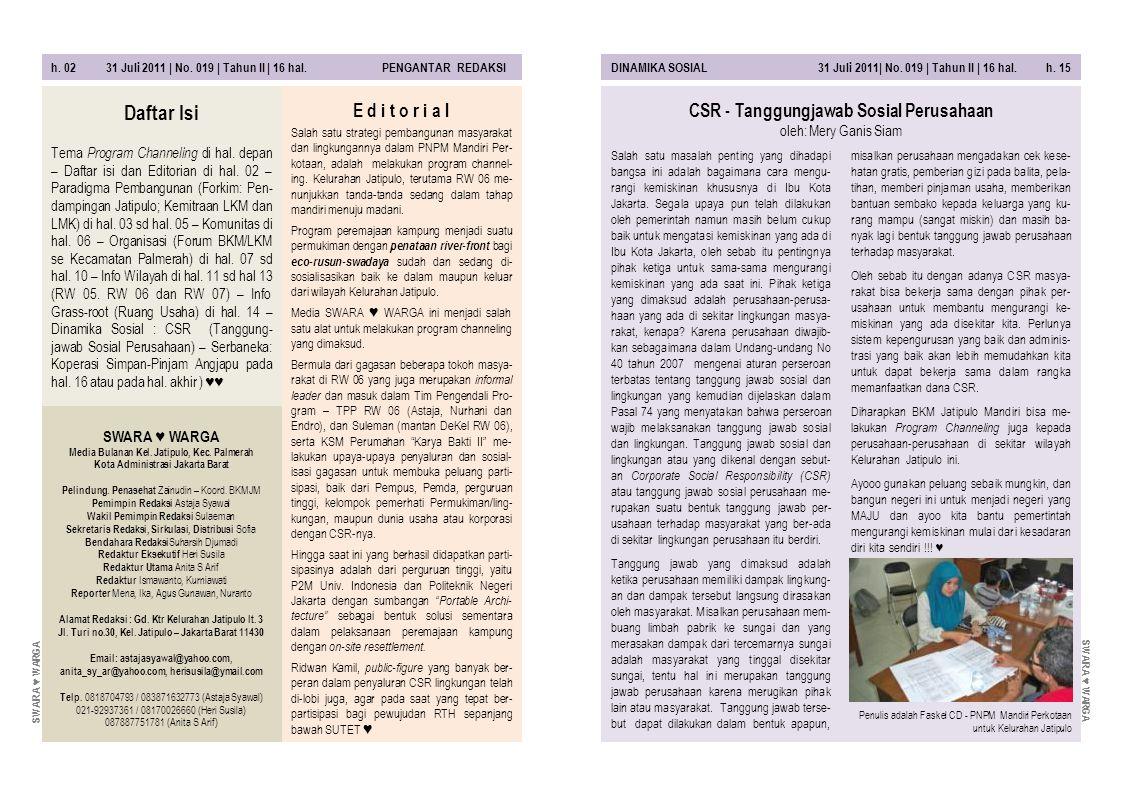 h. 02 31 Juli 2011 | No. 019 | Tahun II | 16 hal. PENGANTAR REDAKSIDINAMIKA SOSIAL 31 Juli 2011| No. 019 | Tahun II | 16 hal. h. 15 Salah satu masalah