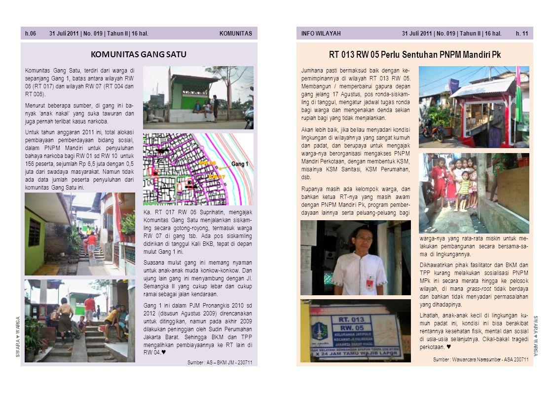 h.10 31 Juli 2011 | No.019 | Tahun II | 16 hal. ORGANISASIORGANISASI 31 Juli 2011 | No.