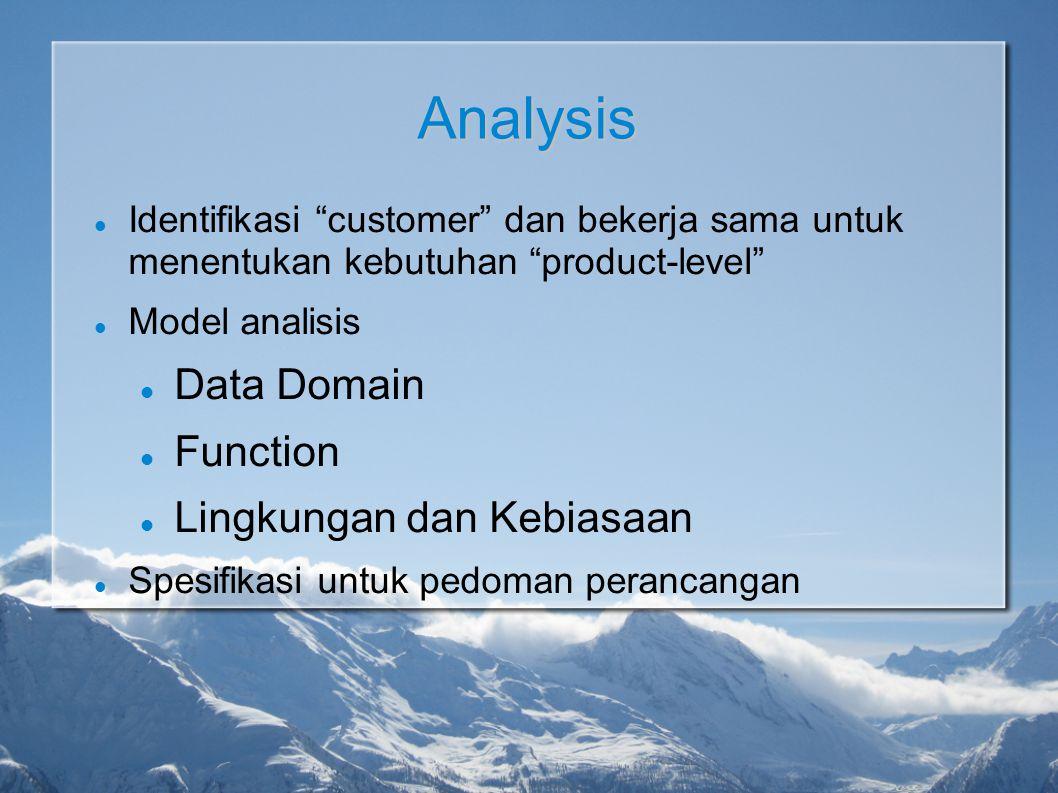 """Analysis Identifikasi """"customer"""" dan bekerja sama untuk menentukan kebutuhan """"product-level"""" Model analisis Data Domain Function Lingkungan dan Kebias"""