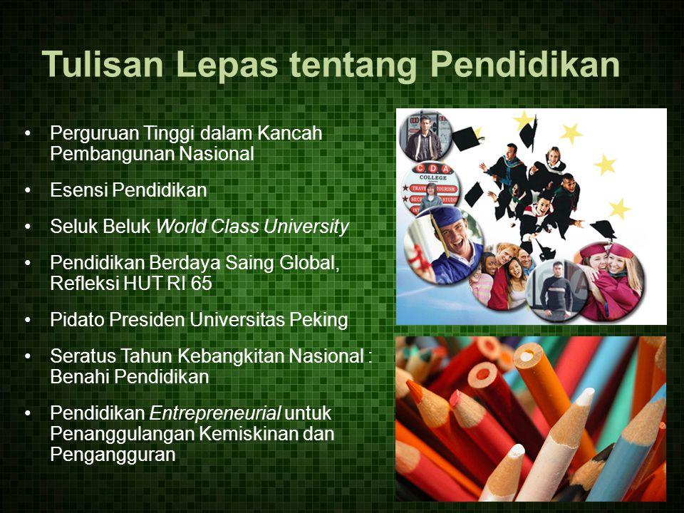 Perguruan Tinggi dalam Kancah Pembangunan Nasional Esensi Pendidikan Seluk Beluk World Class University Pendidikan Berdaya Saing Global, Refleksi HUT