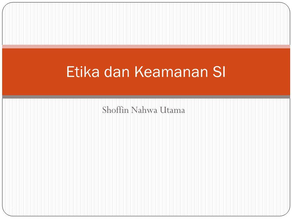 Shoffin Nahwa Utama 1 Etika dan Keamanan SI