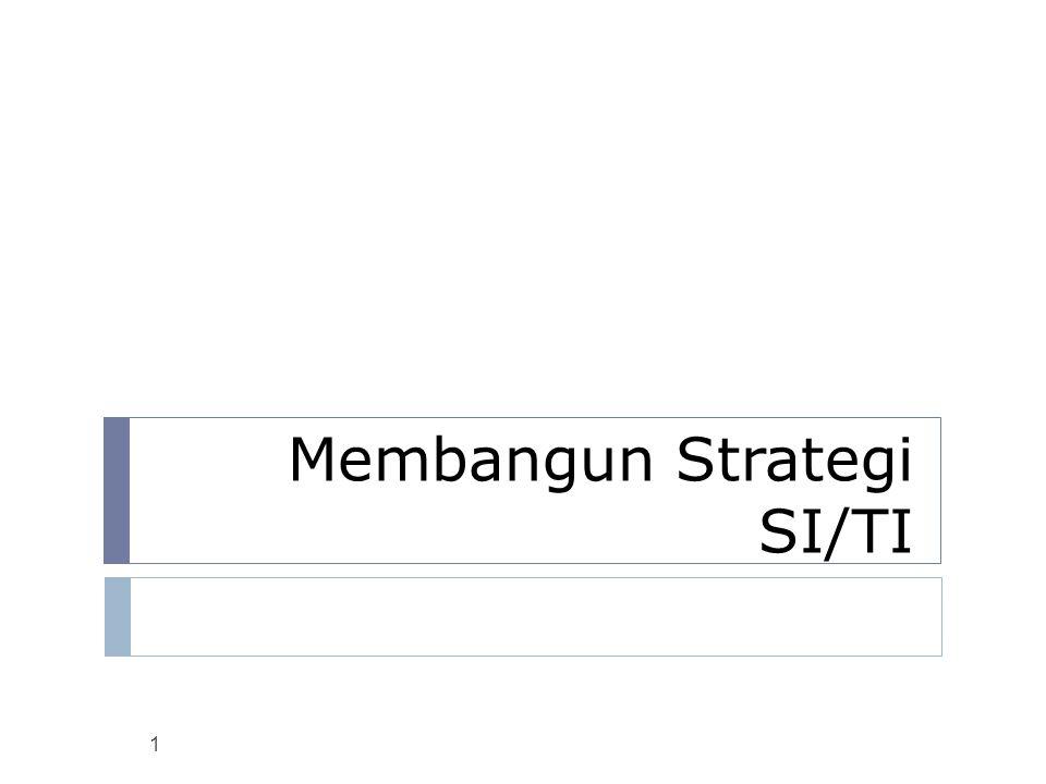 Membangun Strategi SI/TI 1