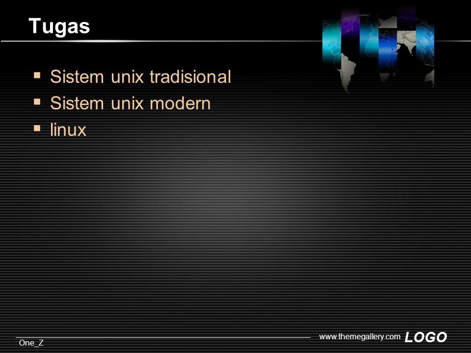 LOGO One_Z www.themegallery.com Tugas  Sistem unix tradisional  Sistem unix modern  linux