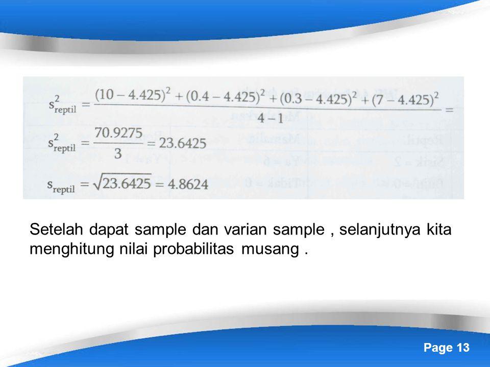 Page 13 Setelah dapat sample dan varian sample, selanjutnya kita menghitung nilai probabilitas musang.