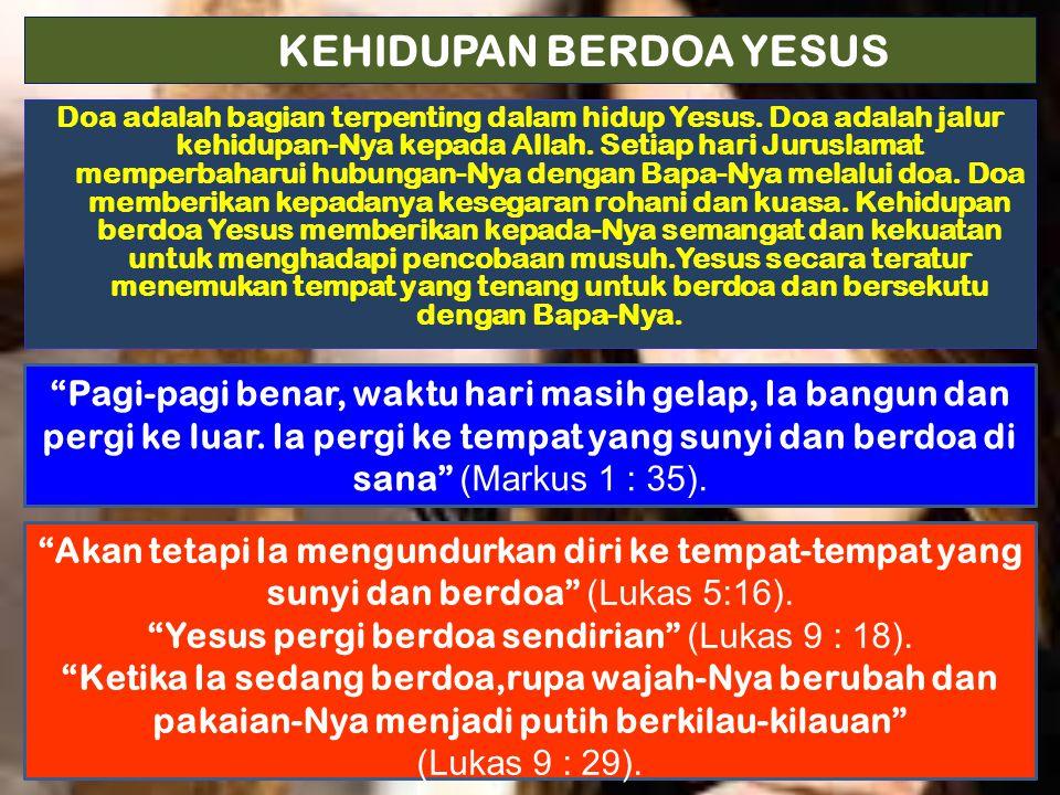 BAGIAN PENTING DARI DOA YESUS  Dia berdoa bagi orang percaya dan pemberitaan mereka.
