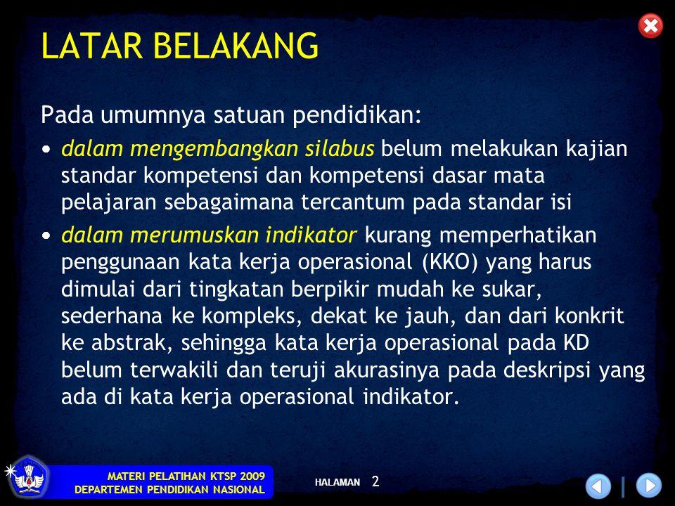 HALAMAN MATERI PELATIHAN KTSP 2009 DEPARTEMEN PENDIDIKAN NASIONAL 3 LANGKAH-LANGKAH PENGEMBANGAN SILABUS 1.