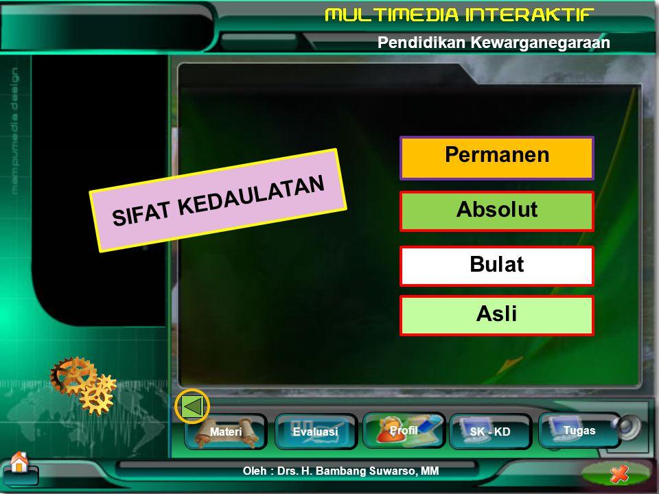 MateriEvaluasi Profil SK - KD Oleh : Drs.H.