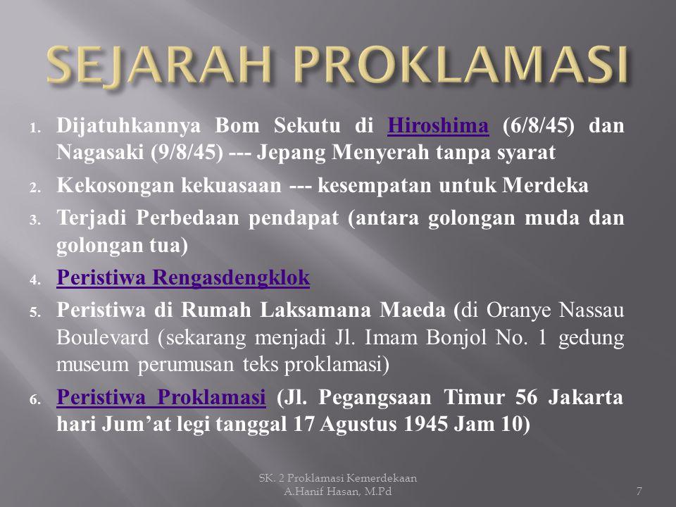Asal kata Proklamasi adalah dari kata proclamatio (bhs.