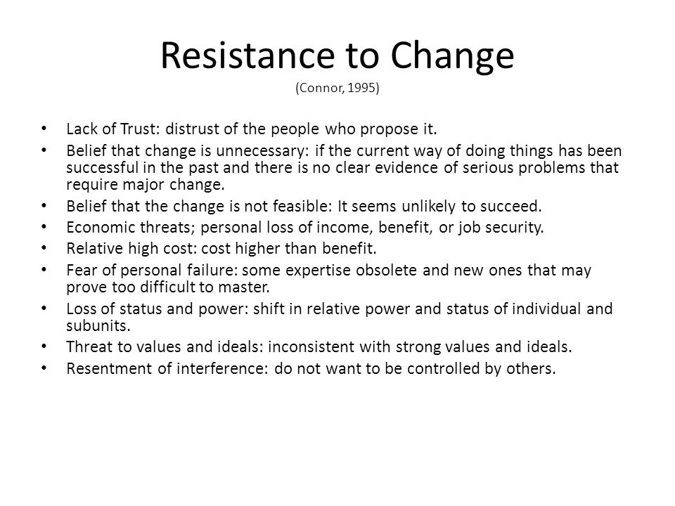 Reactions To Change Denial Confusion Loss Anger People fear the uncertainties of change.