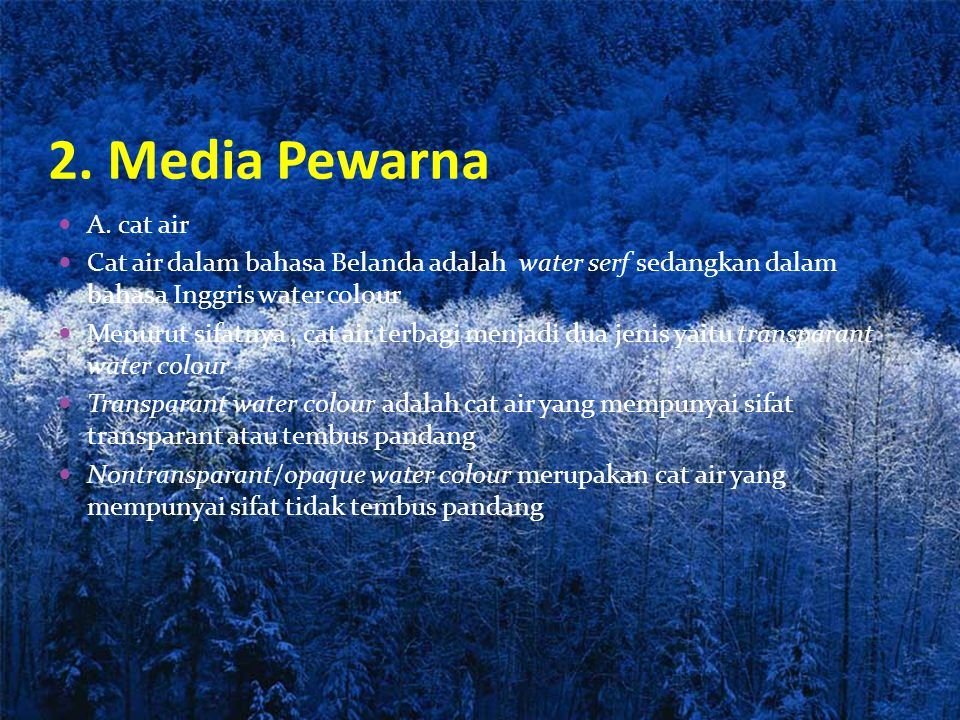 2.Media Pewarna A.