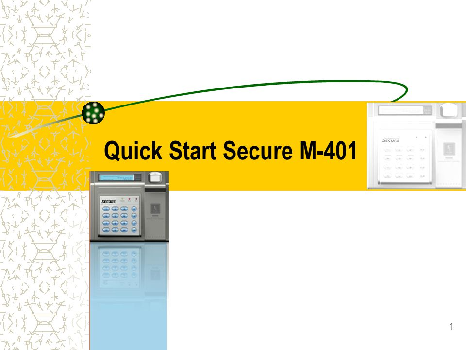 1 Quick Start Secure M-401