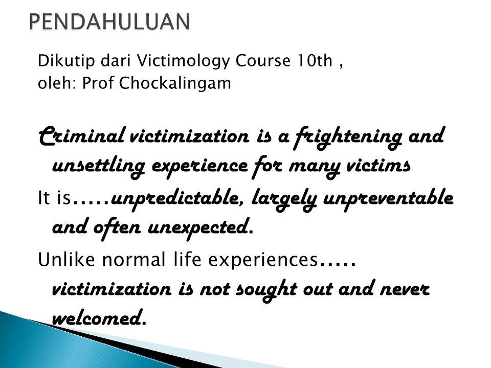  Focused on victim of crimes.