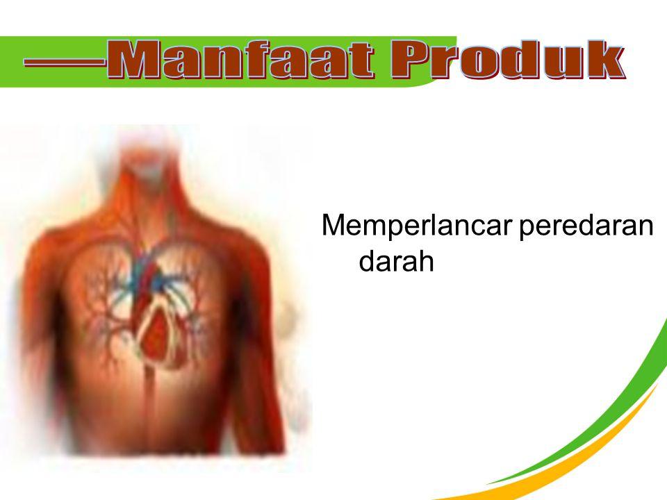 Memperlancar peredaran darah