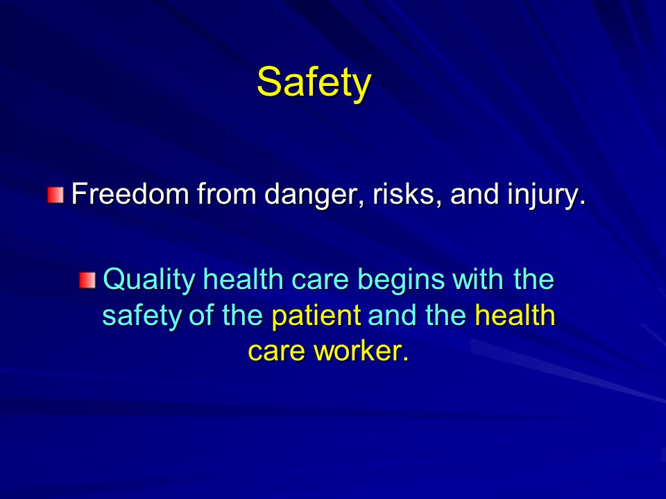 25 FINAL WORD ……Safe care is not an option.