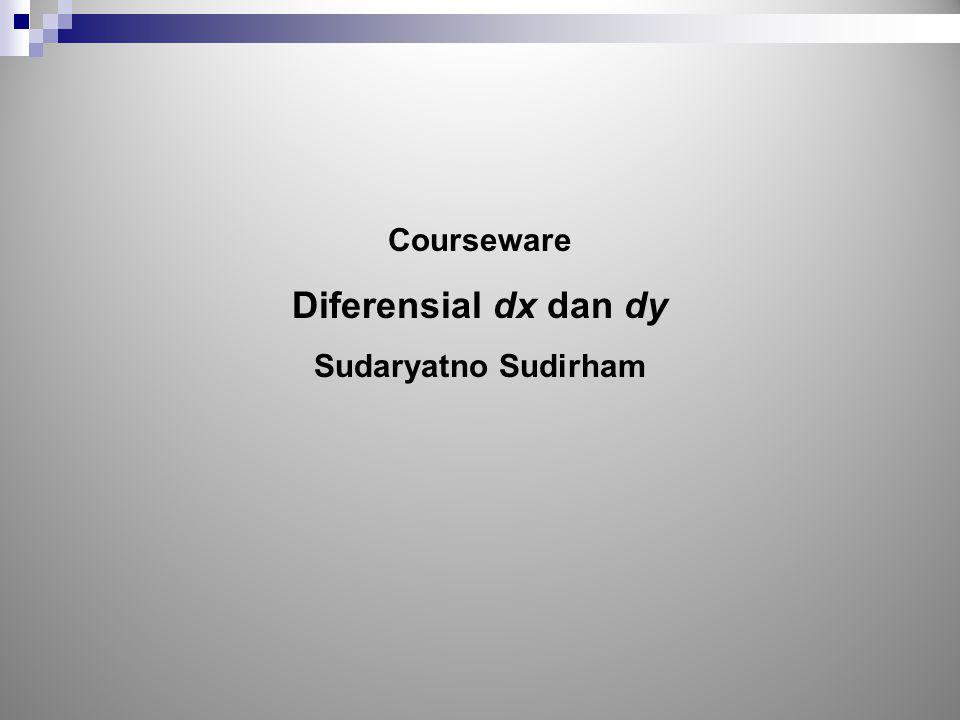 Courseware Diferensial dx dan dy Sudaryatno Sudirham