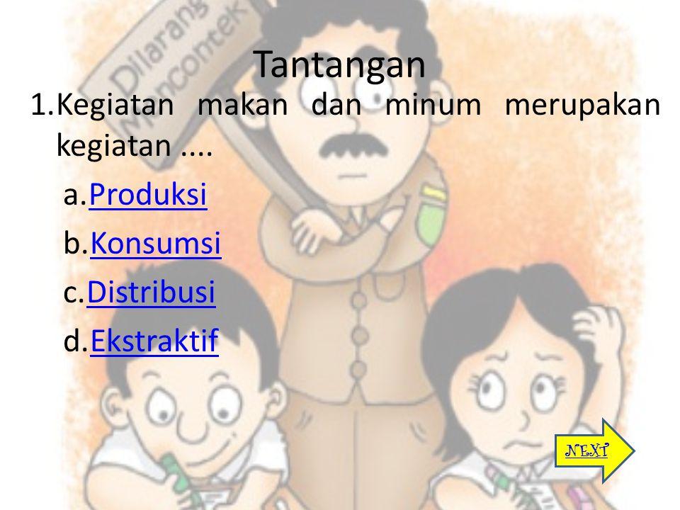 3. Pak Amin membeli beras dari Cianjur untuk dijual lagi di Jakarta. Kegiatan menjual kembali yang dilakukan Pak Amin disebut.... a.ProduksiProduksi b